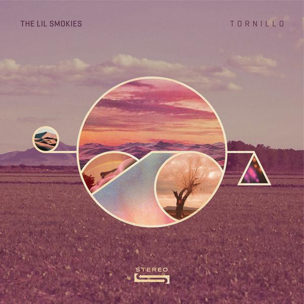 The Lil Smokies - Tornillo