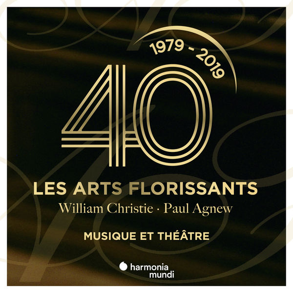 Les Arts Florissants - Les Arts Florissants: Music & Theater