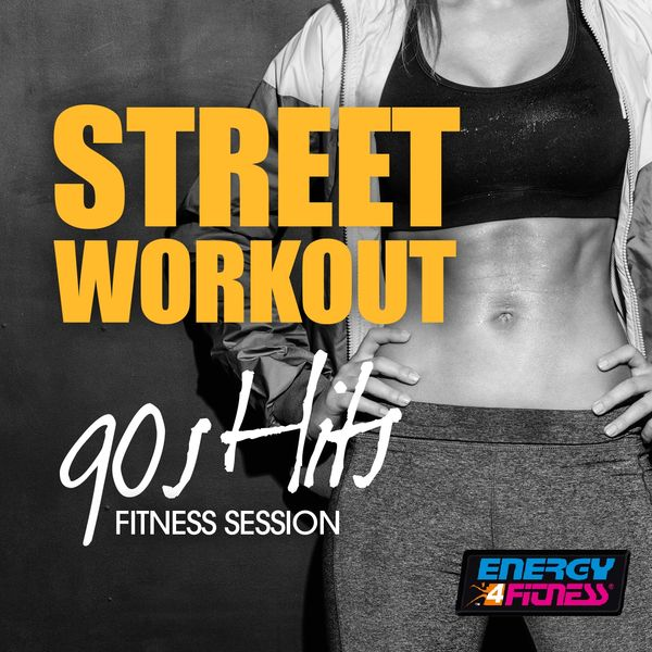 Various Artists - Street Workout 90s Hits Fitness Session