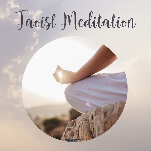 Taoist Meditation: Ambient Melodies to Achieve Inner Harmony, Peace