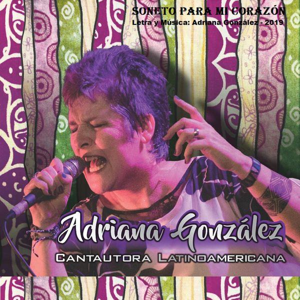 Adriana Gonzalez|Soneto para Mi Corazón