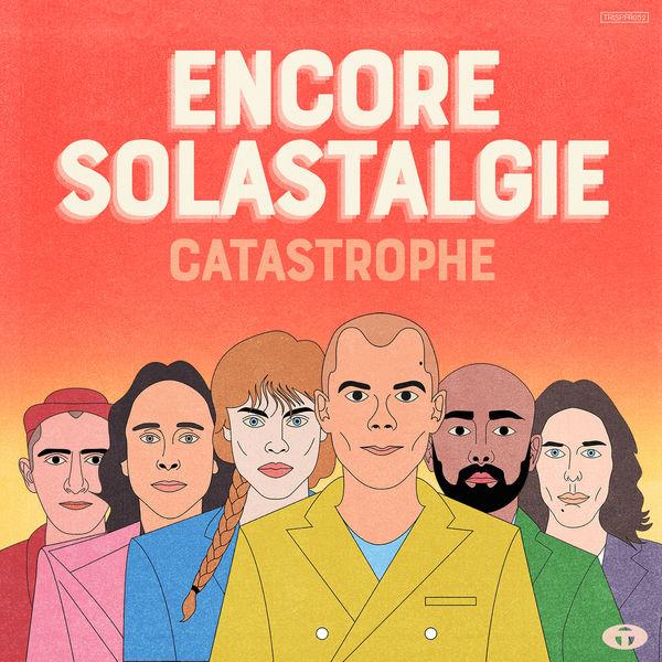 Catastrophe - Encore / Solastalgie