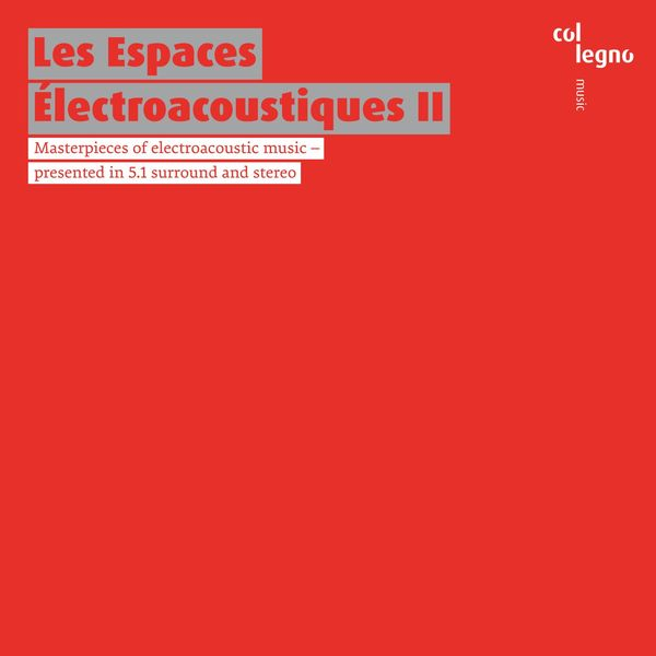 Institute for Computer Music and Sound Technology - Les Espaces Électroacoustiques II