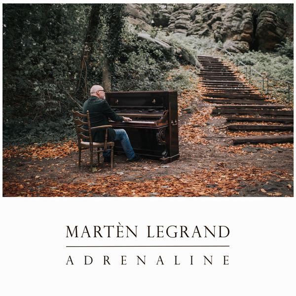Martèn LeGrand - Adrenaline