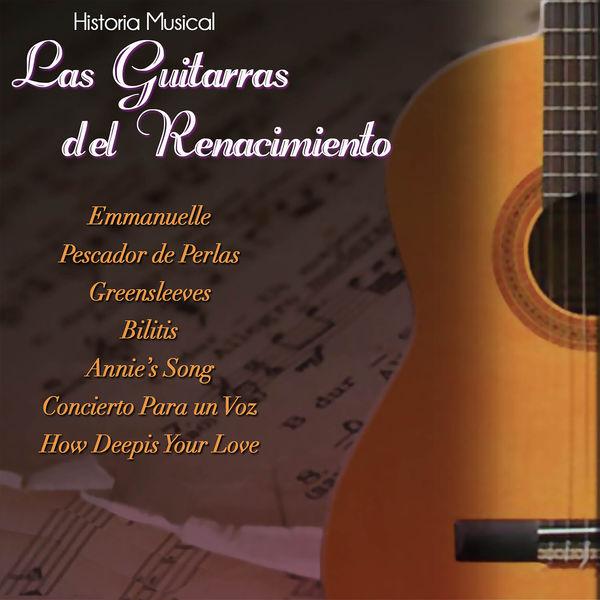 Las Guitarras del Renacimiento - Historia Musical Vol.1