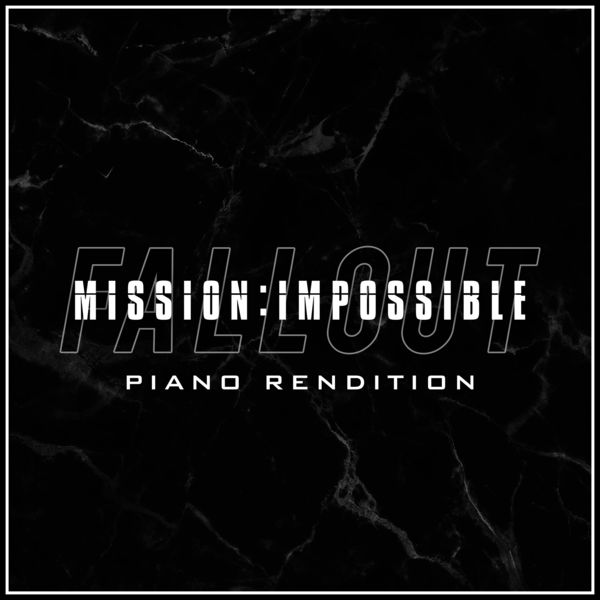 The Blue Notes - Mission: Impossible - Fallout