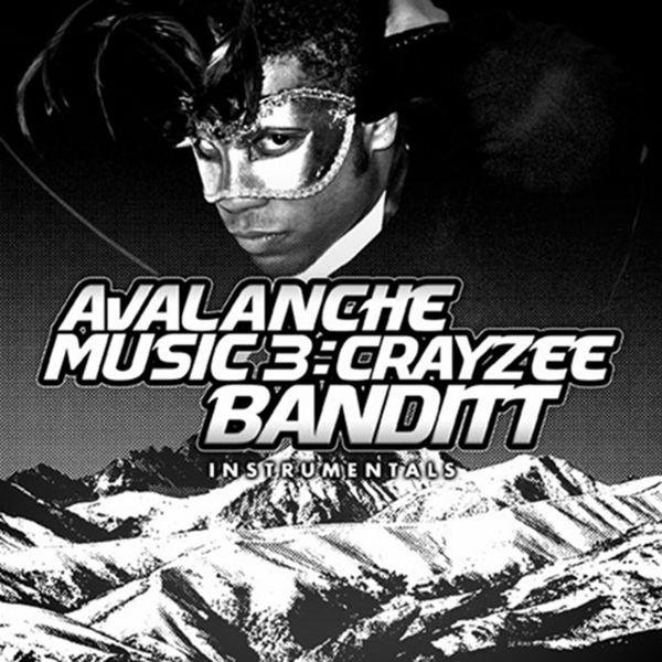 Avalanche Music 3: Crayzee Banditt | Crayzee Banditt – Download and