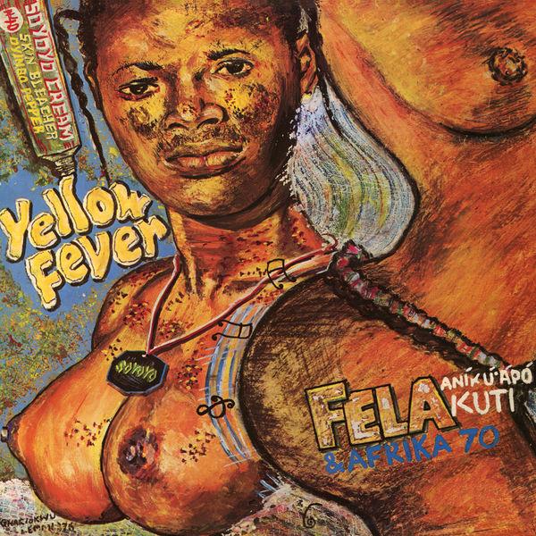 Fela Kuti|Yellow Fever (Edit)