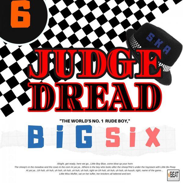 Judge Dread|Big Six