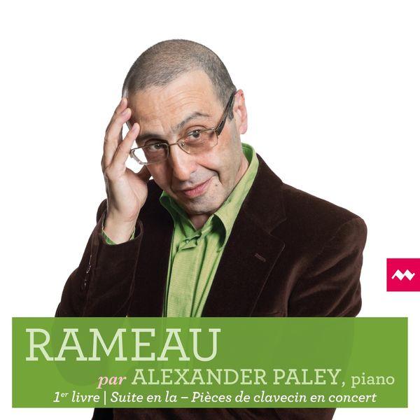Alexander Paley - Rameau par Alexander Paley, Premier Livre