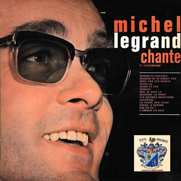 Michel Legrand - Chante