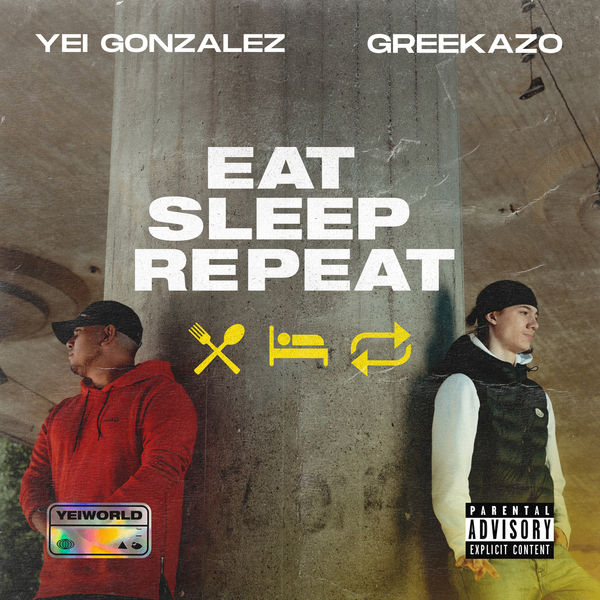Yei Gonzalez - Eat Sleep Repeat