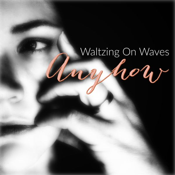 Waltzing on Waves - Anyhow