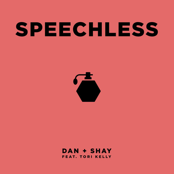 Dan + Shay - Speechless (feat. Tori Kelly)