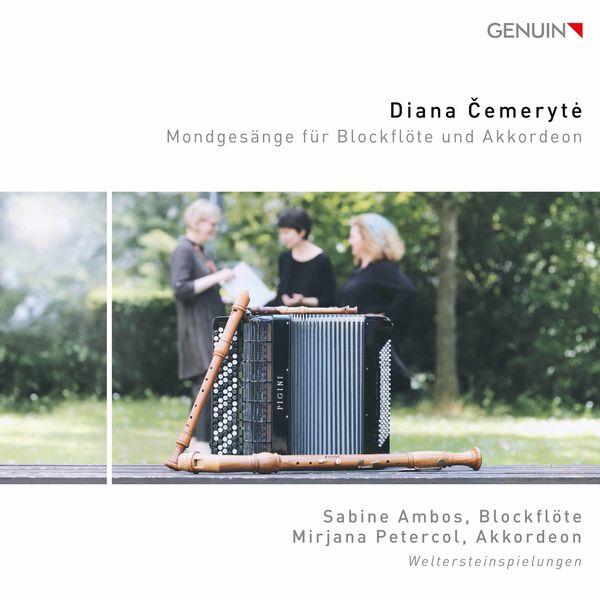 Sabine Ambos - Diana Čemerytė: Mondgesänge for Recorder & Accordion