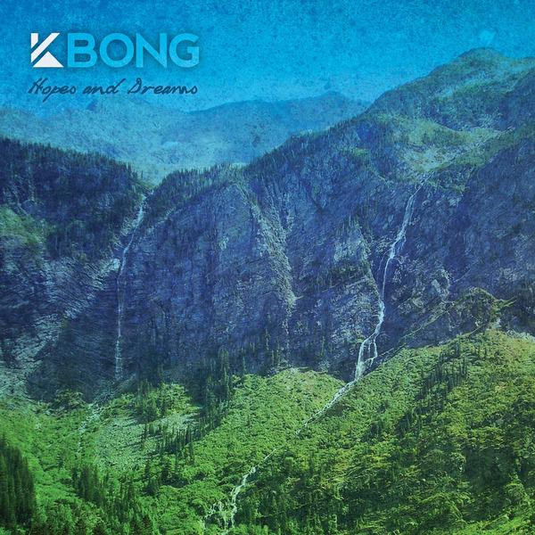 KBong Hopes and Dreams