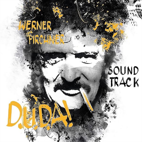 Werner Pirchner - D.U.D.A! Werner Pirchner