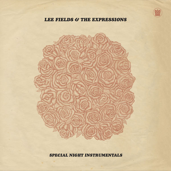 Lee Fields & The Expressions Special Night   (Instrumentals)