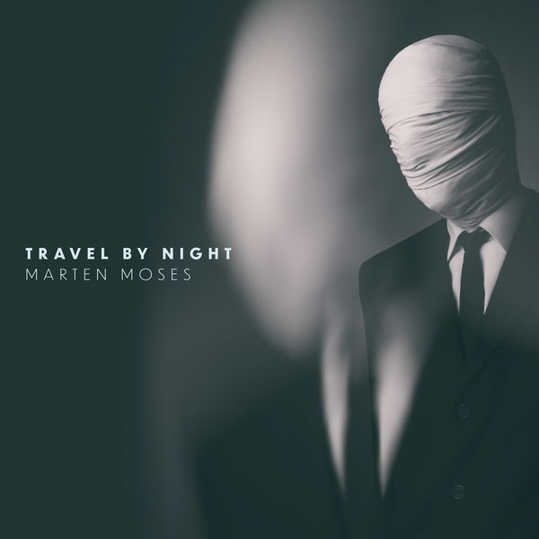 Marten Moses - Travel by Night