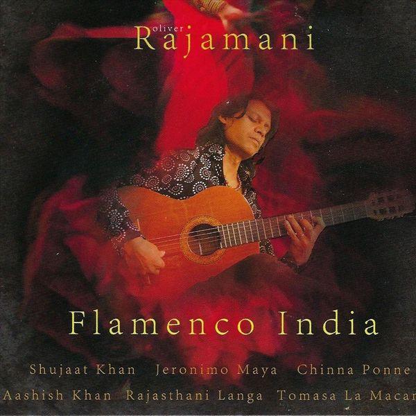 Oliver Rajamani - Flamenco India