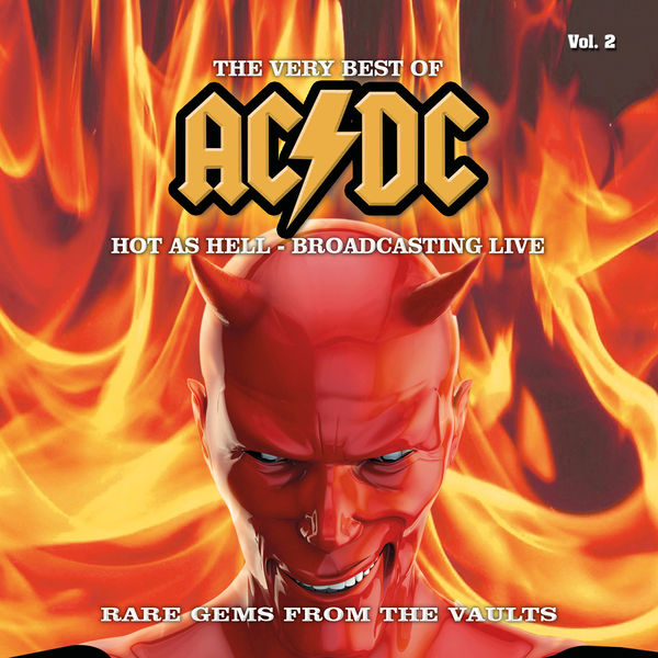 AC/DC|The Very Best Of - Hot as Hell - Broadcasting Live, Vol. 2 (Re-Mastered Radio Recording)