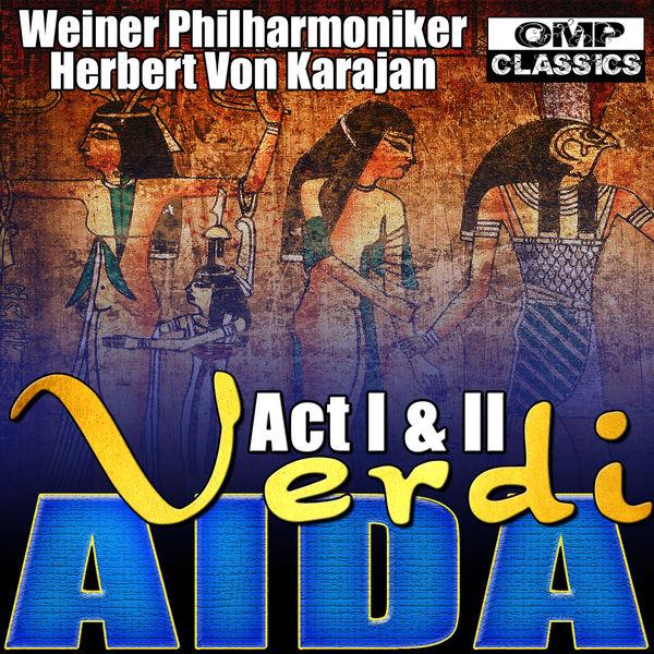 Weiner Philharmoniker - Verdi: Aida Act I & II