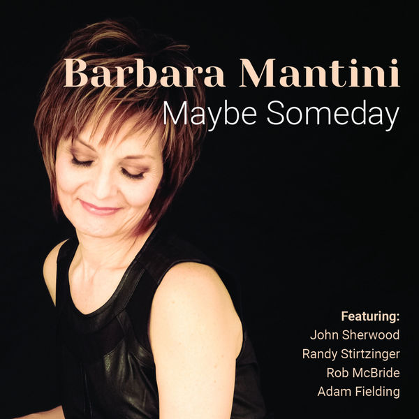 Barbara Mantini - Maybe Someday