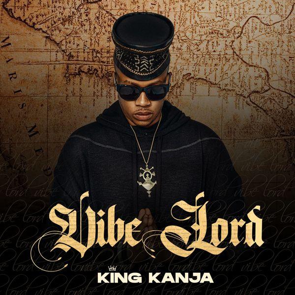 King Kanja - Vibe Lord