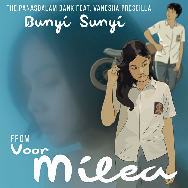 The Panasdalam Bank - Bunyi Sunyi (feat. Vanesha Prescilla)