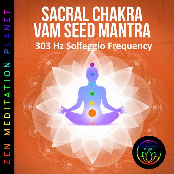 Album Sacral Chakra VAM Seed Mantra Chanting Meditation