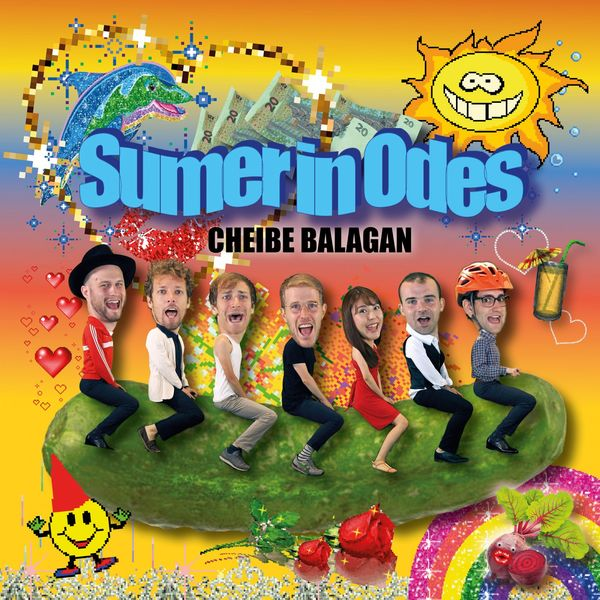 Cheibe Balagan - Sumer in Odes