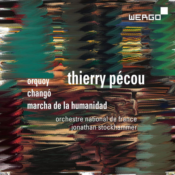 Orchestre National de France Pécou: Orquoy - Changó - Marcha de la Humanidad