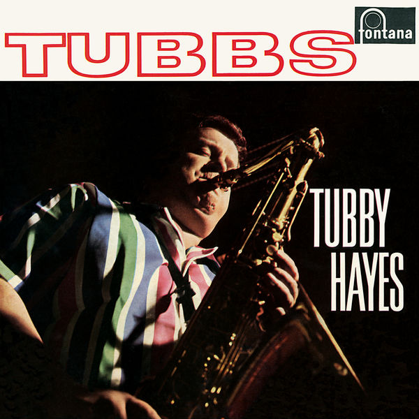 Tubby Hayes - Tubbs