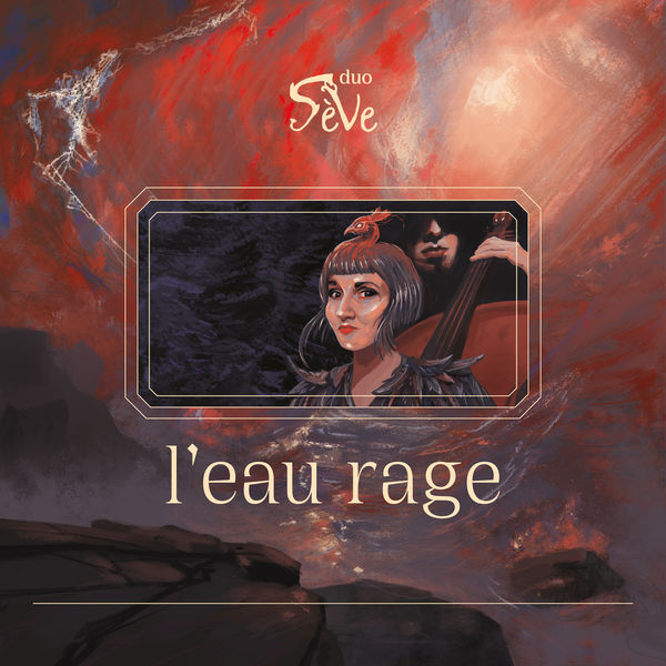 Sève Duo - L'eau rage