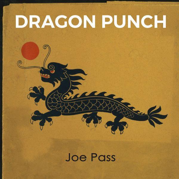 Joe Pass - Dragon Punch