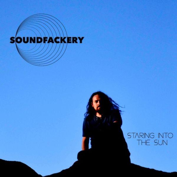 Soundfackery - Staring into the Sun