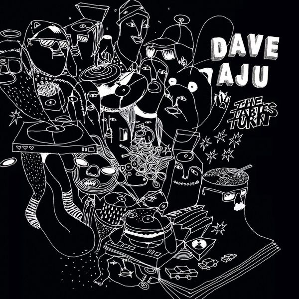 Dave Aju - The Tables Turn