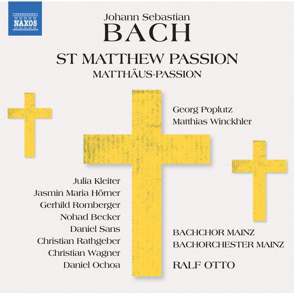 Ralf Otto - J.S. Bach : St. Matthew Passion, BWV 244