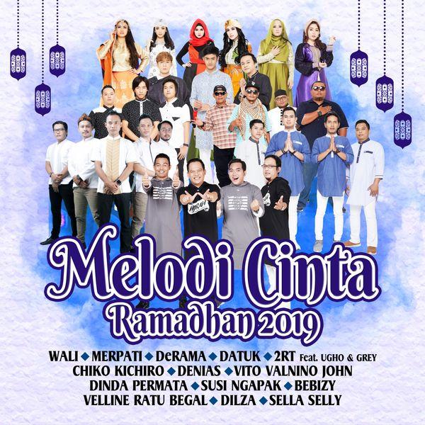Melodi Cinta Ramadhan 2019 | Various Artists – Download and listen