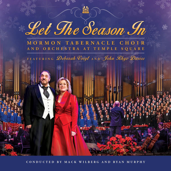 MORMON TABERNACLE CHOIR - Let the Season In