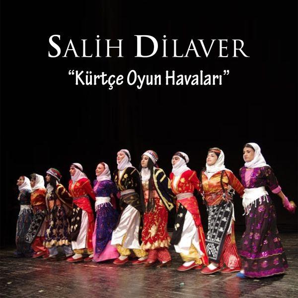 Salih Dilovan - Kürtçe Oyun Havaları
