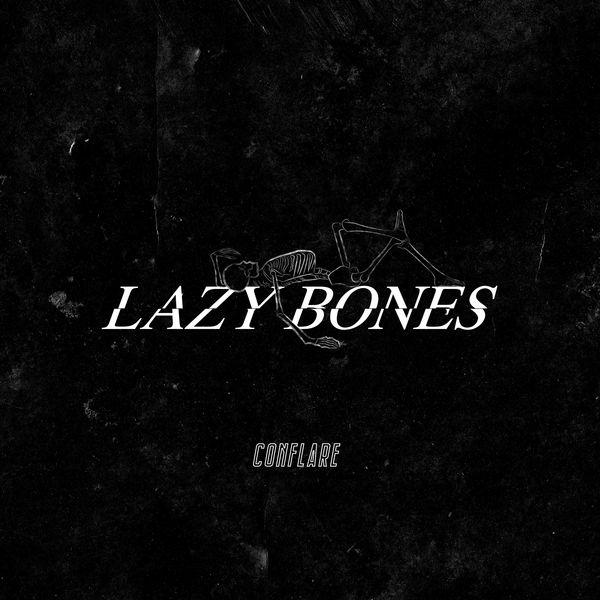 Conflare - Lazy Bones