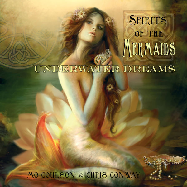 Mo Coulson - Spirits of the Mermaids - Underwater Dreams