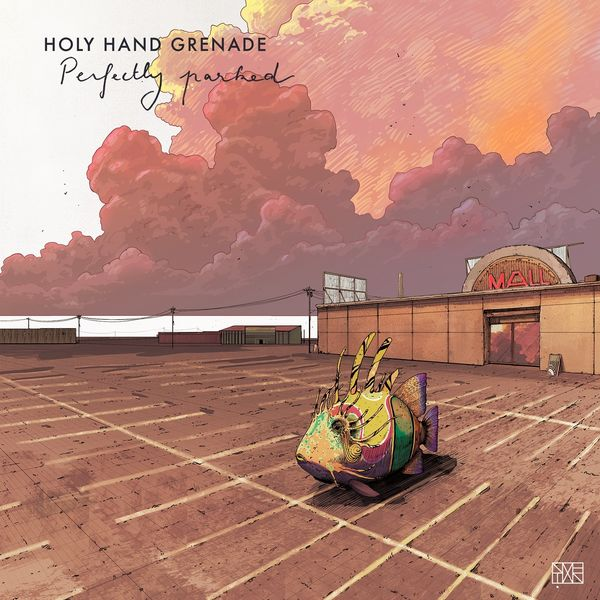Holy Hand Grenade - Perfectly Parked