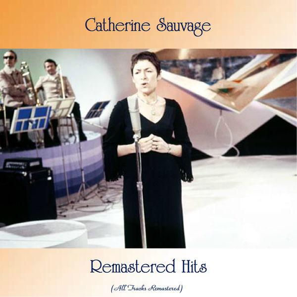 Catherine Sauvage - Remastered Hits