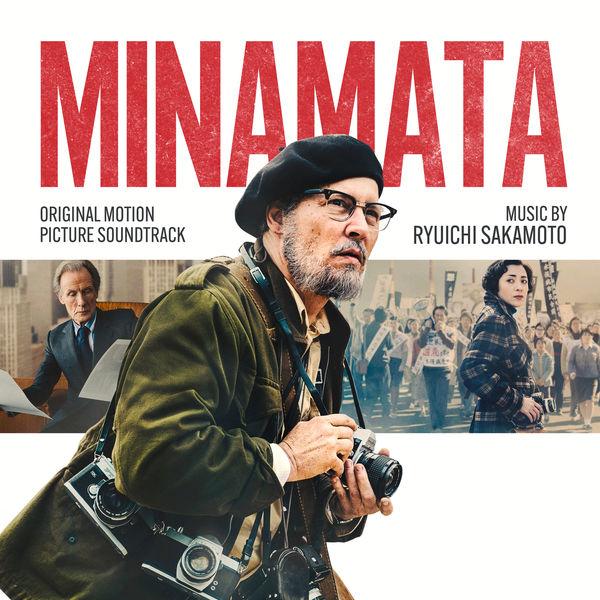 Ryuichi Sakamoto - Minamata (Original Motion Picture Soundtrack)