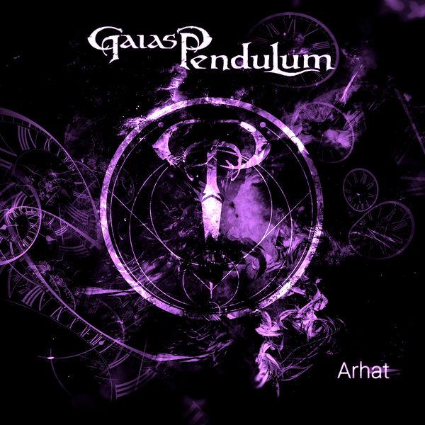 Gaias Pendulum - Arhat