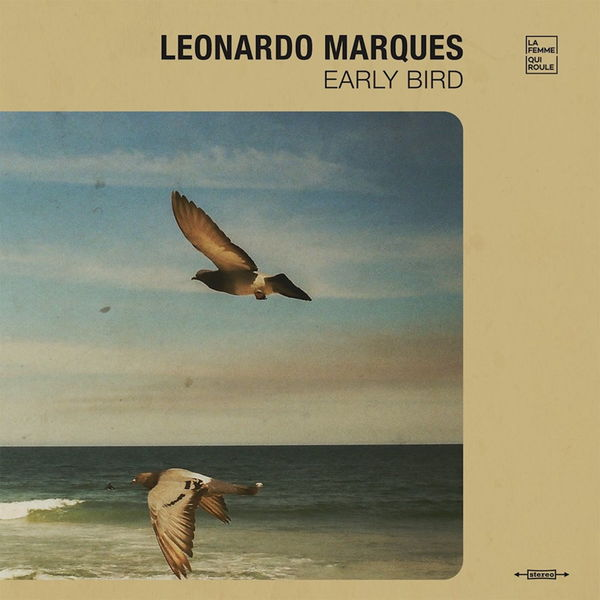 Leonardo Marques - Early Bird