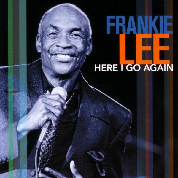 Frankie Lee - Here I Go Again