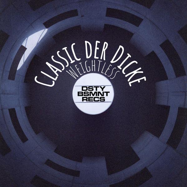 Classic der Dicke|Weightless